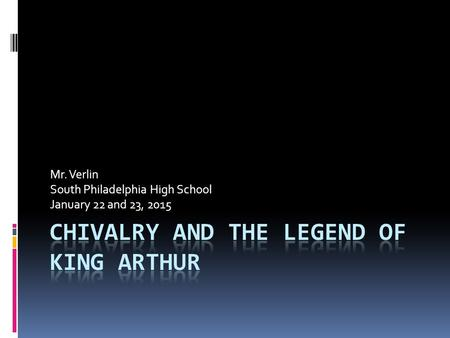 Mr. Verlin South Philadelphia High School January 22 and 23, 2015.