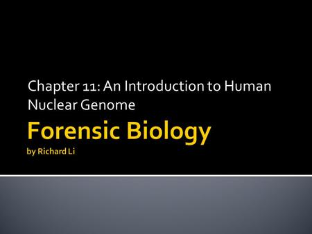 Chapter 11: An Introduction to Human Nuclear Genome.