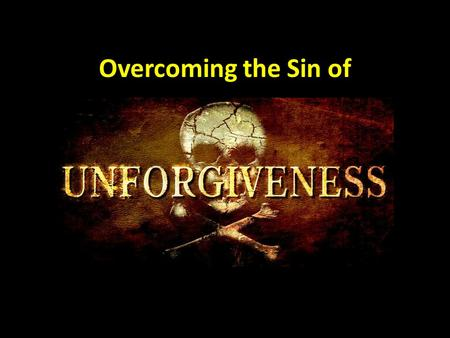 Overcoming the Sin of.