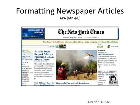 Formatting Newspaper Articles APA (6th ed.) Duration: 45 sec..