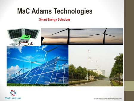 MaC Adams Technologies Smart Energy Solutions www.macadamstechnologies.com.