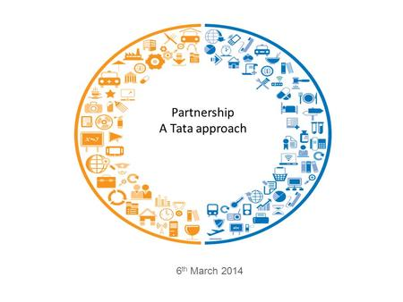 Partnership A Tata approach 6 th March 2014. Confidential Tata group partnerships 2 Partnership with PE Joint ventures.