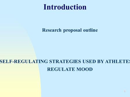Introduction Research proposal outline