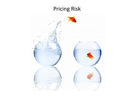 Pricing Risk. Outline Short Class Exercise Measuring risk and return – Expected return and return Variance – Realized versus expected return – Empirical.