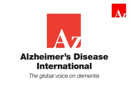 Estimated increase in dementia worldwide Objective 1: Advocate for dementia to be a global health priority The 2012 report Dementia: a public health.
