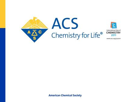 American Chemical Society Program and Abstract Creation System (PACS) Overview Richard A. Love, PhD American Chemical Society Division of Membership and.