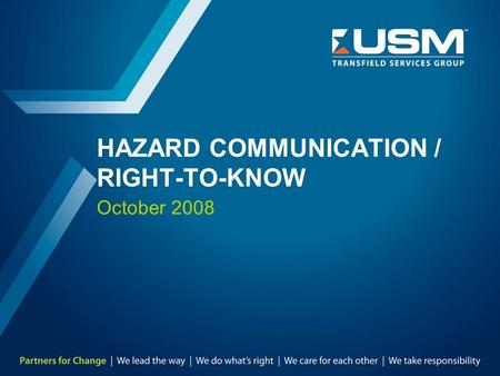 HAZARD COMMUNICATION / RIGHT-TO-KNOW October 2008.