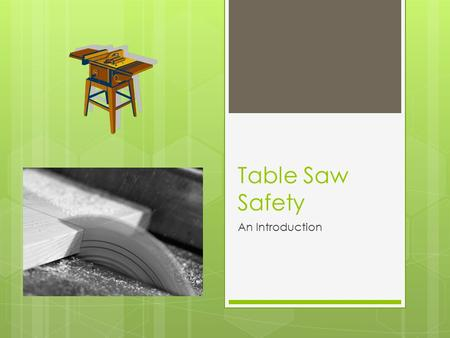 Circular Saw Safety Ppt Download