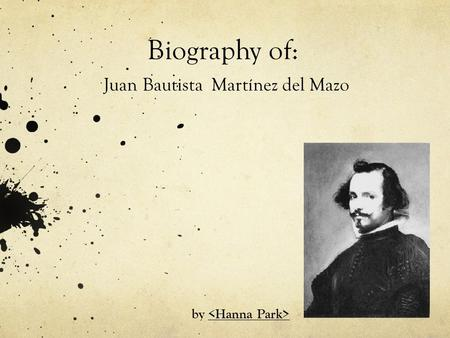 Biography of: Juan Bautista Martínez del Mazo by.