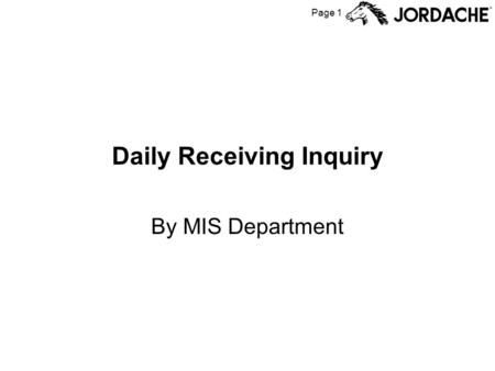 Page 1 Daily Receiving Inquiry By MIS Department.