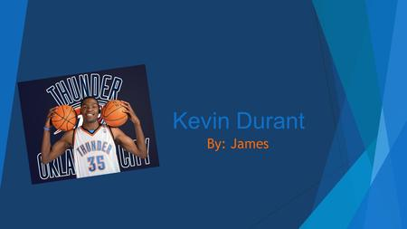 Kevin Durant By: James.