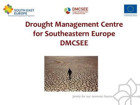 Drought Management Centre for Southeastern Europe DMCSEE.