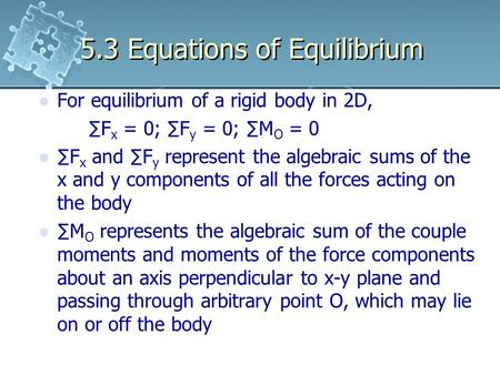 5.3 Equations of Equilibrium