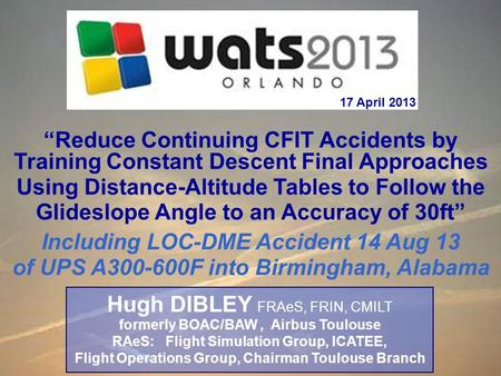 """Reduce Continuing CFIT Accidents by Training Constant Descent Final Approaches Using Distance-Altitude Tables to Follow the Glideslope Angle to an Accuracy."