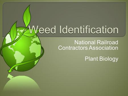 National Railroad Contractors Association Plant Biology.