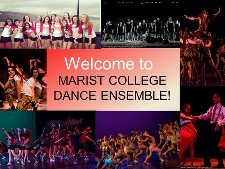 Welcome to MARIST COLLEGE DANCE ENSEMBLE!. What is MCDE? Completely student run and choreographed club –Must be in dance ensemble for at least one semester.