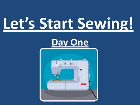 Let's Start Sewing! Day One. Interview Interior Decorating Company Fancy Designs will use your answers and participation today to decide if they should.