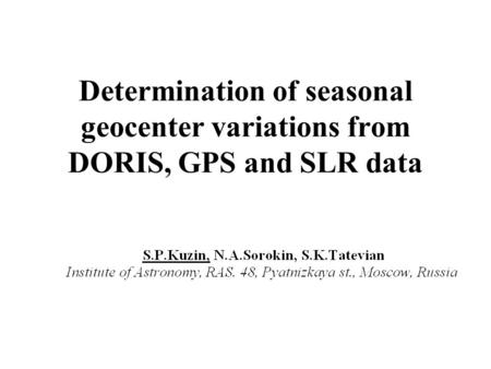 Determination of seasonal geocenter variations from DORIS, GPS and SLR data.