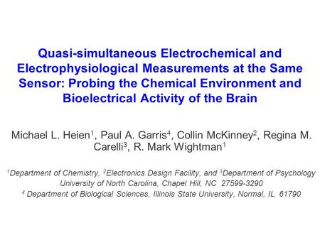 Quasi-simultaneous Electrochemical and Electrophysiological Measurements at the Same Sensor: Probing the Chemical Environment and Bioelectrical Activity.