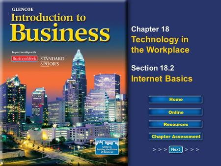 Chapter 18 Technology in the Workplace Section 18.2 Internet Basics.