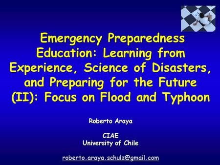 Emergency Preparedness Education: Learning from Experience, Science of Disasters, and Preparing for the Future (II): Focus on Flood and Typhoon Roberto.