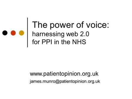 The power of voice: harnessing web 2.0 for PPI in the NHS