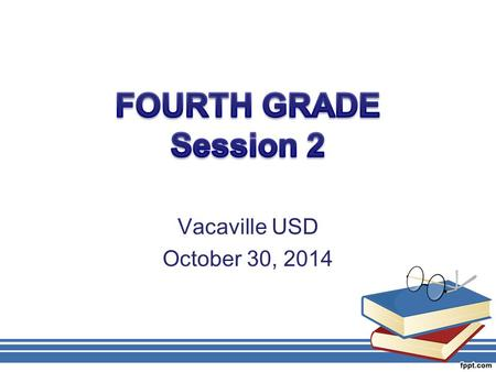Vacaville USD October 30, 2014. AGENDA Problem Solving, Patterns, Expressions and Equations Math Practice Standards and High Leverage Instructional Practices.