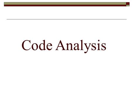 Code Analysis. Identify the relevant codes  Local building code  Local accessibility code (or ADA)  Local fire code (or the NFPA)  Mechanical, electrical.