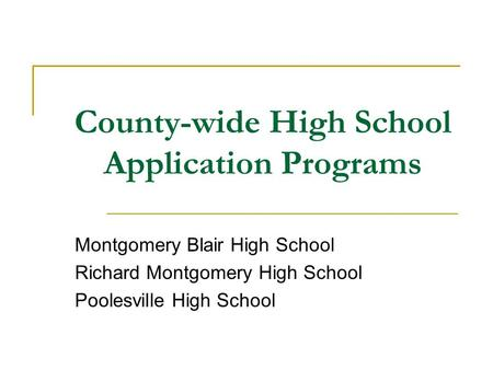 County-wide High School Application Programs