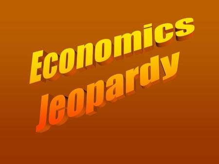 Unit 1 & 2: Foundations in Economics/ Macroeconomics.