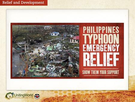 The Philippines is experiencing devastation after Super Typhoon Haiyan struck last Friday 8 November, killing, injuring and displacing thousands of people.