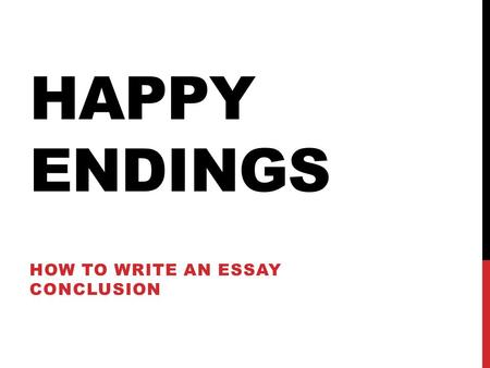 5 paragraph essay endings 5 tips for writing good endings  this is a short, cheerful, practical book on not just how to end an article or essay, but how to be a more imaginative,.