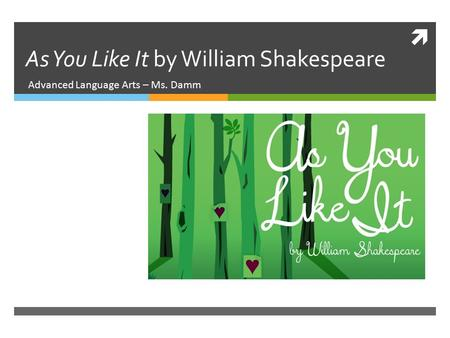 an analysis of characters in as you like it by william shakespeare A hall in the castle but if an analysis of act ii of the play as you like it by william shakespeare enotes plot summaries cover all the significant action of julius.