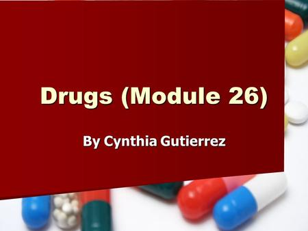 Drugs (Module 26) By Cynthia Gutierrez. Alcohol AKA- moonshine, booze, brew, hooch AKA- moonshine, booze, brew, hooch Alcohol is a depressant found from.