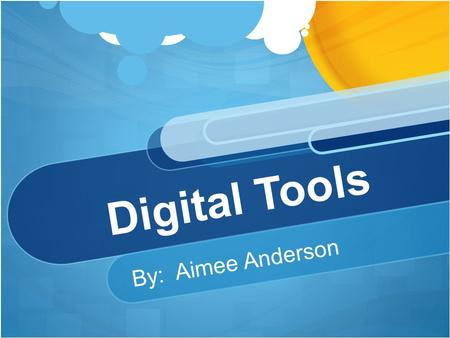 Digital Tools By: Aimee Anderson. What is Pearson SuccessNet? Pearson SuccessNet is a system for learning for teachers and students who are studying at.