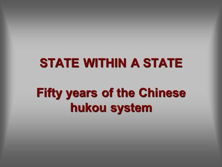 STATE WITHIN A STATE Fifty years of the Chinese hukou system.