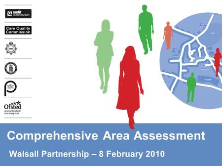 Comprehensive Area Assessment Walsall Partnership – 8 February 2010.