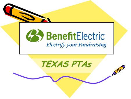 TEXAS PTAs Non Traditional Fundraising Ongoing Income!