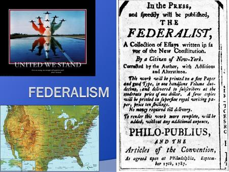 Why was federalism chosen by the Framers of the Constitution?