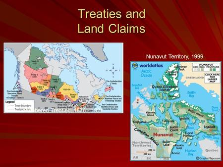 Treaties and Land Claims Numbered Treaties, 1876 - 1921 Nunavut Territory, 1999.