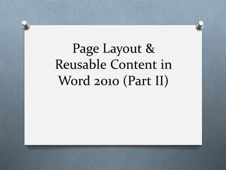 Page Layout & Reusable Content in Word 2010 (Part II)