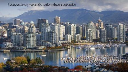 Vancouver, British Colombia Canada. False Creek World of Sciense, downtown Vancouver.