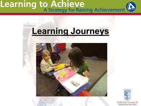 Learning Journeys. Observations - Quality not quantity –Learning Journeys should provide a focus for sharing and discussing observations and stages of.