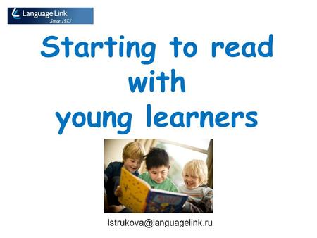 Starting to read with young learners