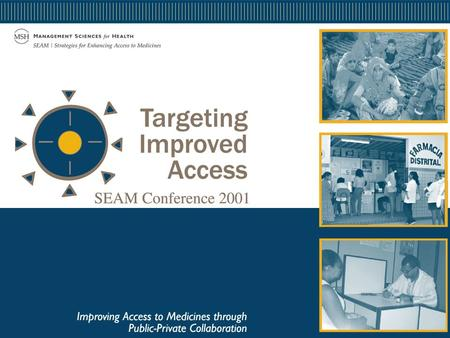 Strategies for Enhancing Access to Medicines Overview of Potential Strategies for Improving Access and Use David Lee.