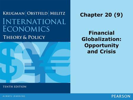 Chapter 20 (9) Financial Globalization: Opportunity and Crisis.