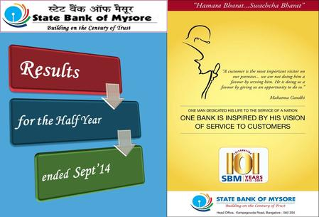 1. STATE BANK OF MYSORE Highlights of Performance for H1,FY15 STATE BANK OF MYSORE Highlights of Performance for H1,FY15 2 115% y-o-y increase in Net.