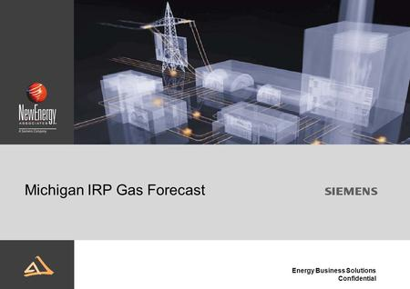 Energy Business Solutions Confidential Michigan IRP Gas Forecast.