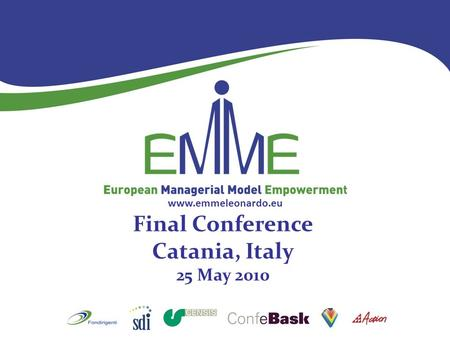Www.emmeleonardo.eu Final Conference Catania, Italy 25 May 2010.