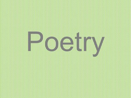 Poetry. Monday… KnowWant to know Learned We… What are some of your favorite poems and who are some of your favorite poets?